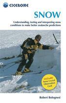 Couverture du livre « Snow » de R.Bolognesi aux éditions Cicerone Press