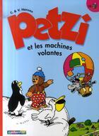 Couverture du livre « Petzi t.25; Petzi et les machines volantes » de Hansen aux éditions Casterman