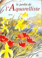 Couverture du livre « Jardin de l'aquarelliste » de Jill Bays aux éditions Mango