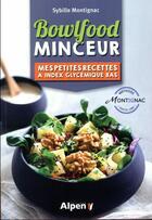 Couverture du livre « Bowlfood minceur » de Sybille Montignac aux éditions Alpen
