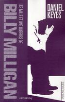 Couverture du livre « Les mille et une guerres de Billy Milligan » de Daniel Keyes aux éditions Calmann-levy