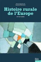 Couverture du livre « Histoire rurale de l'Europe » de Laurent Herment aux éditions Ehess