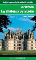 Couverture du livre « Les châteaux de la Loire ; fiches illustrées » de Jean Vassort aux éditions Ouest France