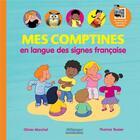 Couverture du livre « Mes comptines en langue des signes française » de Olivier Marchal et Thomas Tessier aux éditions Millepages