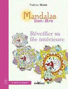 Couverture du livre « Mandalas bien-être ; réveiller sa fée intérieure » de Valerie Motte aux éditions Jouvence