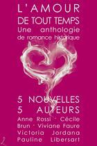 Couverture du livre « L'Amour de tout temps » de Anne Rossi aux éditions Editions Laska