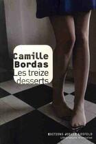 Couverture du livre « Les treize desserts » de Camille Bordas aux éditions Joelle Losfeld