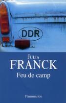 Couverture du livre « Feu de camp » de Julia Franck aux éditions Flammarion