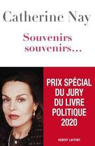 Couverture du livre « Souvenirs, souvenirs » de Catherine Nay aux éditions Robert Laffont