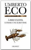 Couverture du livre « À reculons, comme une écrevisse » de Umberto Eco aux éditions Grasset