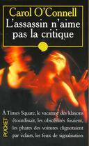 Couverture du livre « L'Assassin N'Aime Pas La Critique » de Carol O'Connel aux éditions Pocket