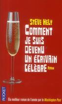 Couverture du livre « Comment je suis devenu un écrivain célèbre » de Steve Hely aux éditions Pocket