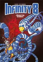 Couverture du livre « Infinity 8 T.8 ; jusqu'au dernier » de Lewis Trondheim et Killofer et Tanja Cinna aux éditions Rue De Sevres