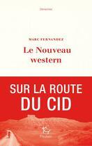 Couverture du livre « Le nouveau western » de Marc Fernandez aux éditions Paulsen