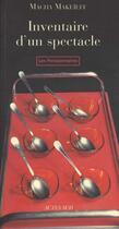 Couverture du livre « Inventaire D'Un Spectacle » de Macha Makeieff aux éditions Actes Sud
