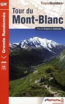 Couverture du livre « Tour du Mont-Blanc ; 73-74-TMB-028 » de Collectif aux éditions Ffrp