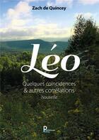 Couverture du livre « Léo » de Zach De Quincey aux éditions Publishroom Factory