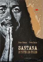 Couverture du livre « Santana de toutes les étoiles » de Zeno Bianu et Yves Buin aux éditions Castor Astral