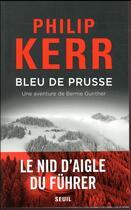 Couverture du livre « Bleu de Prusse ; une aventure de Bernie Gunther » de Philip Kerr aux éditions Seuil