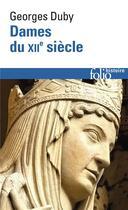 Couverture du livre « Dames du XIIe siècle » de Georges Duby aux éditions Gallimard