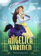 Couverture du livre « Angelica Varinen T.2 ; l'affaire de la licorne » de N. M. Zimmermann aux éditions Pere Castor