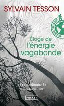 Couverture du livre « L'éloge de l'énergie vagabonde » de Sylvain Tesson aux éditions Pocket