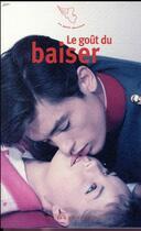 Couverture du livre « Le goût du baiser » de Collectif aux éditions Mercure De France