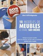 Couverture du livre « 18 modèles de meubles à faire soi-même » de Alan Bridgewater aux éditions De Vecchi