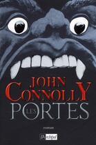 Couverture du livre « Les portes » de John Connolly aux éditions Archipel