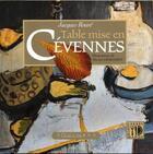 Couverture du livre « Table mise en Cévennes » de Jacques Roure aux éditions Equinoxe