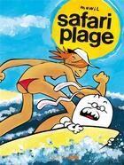 Couverture du livre « Safari plage » de Mawil aux éditions Six Pieds Sous Terre