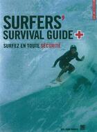 Couverture du livre « Surfer's survival guide, surfer en toute securite » de Guillaume Barucq aux éditions Surf Session