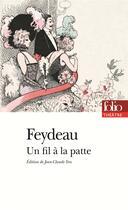 Couverture du livre « Un fil à la patte » de Georges Feydeau aux éditions Gallimard