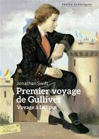 Couverture du livre « Premier voyage de Gulliver ; voyage à Lilliput » de Jonathan Swift aux éditions Gallimard-jeunesse