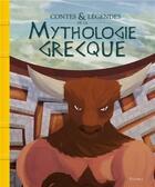 Couverture du livre « Contes et légendes de la mythologie grecque » de Fabien Jacques et Anne Lanoe et Pascal Phan aux éditions Fleurus