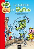 Couverture du livre « La cabane de Ratus » de Jeanine Guion et Jean Guion et Olivier Vogel aux éditions Hatier