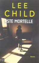 Couverture du livre « Liste mortelle » de Lee Child aux éditions Fleuve Noir
