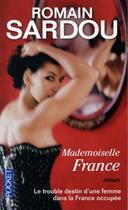 Couverture du livre « Mademoiselle France » de Romain Sardou aux éditions Pocket