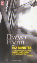 Couverture du livre « 102 minutes » de Jim Dwyer et Kevin Flynn aux éditions J'ai Lu