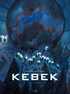 Couverture du livre « Kebek T.1 ; le puits du temps » de Philippe Gauckler aux éditions Daniel Maghen
