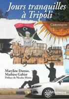 Couverture du livre « À Tripoli » de Maryline Dumas et Mathieu Galtier aux éditions Riveneuve