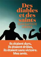 Couverture du livre « Des diables et des saints » de Jean-Baptiste Andrea aux éditions L'iconoclaste