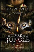 Couverture du livre « Le livre de la jungle ; les contes interdits » de Maude Royer aux éditions Ada