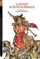 Couverture du livre « Le joueur de flûte de Hamelin » de Prosper Merimee et Arthur Rackham aux éditions Corentin