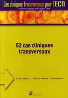 Couverture du livre « 52 cas clinique transversaux » de Pradel Editeur aux éditions Pradel