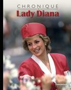 Couverture du livre « Lady Diana » de Chris Lafaille aux éditions Chronique