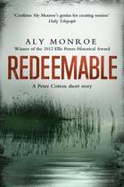Couverture du livre « Redeemable (Ebook) » de Monroe Aly aux éditions Murray John Digital