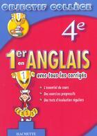 Couverture du livre « Objectif College ; 1er En Anglais » de Collectif aux éditions Hachette Education