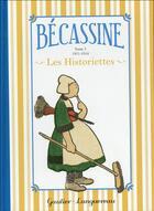 Couverture du livre « Bécassine ; les historiettes t.3 ; 1911-1914 » de Caumery et Joseph-Porphyre Pinchon aux éditions Hachette Comics