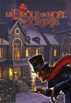 Couverture du livre « Le drole de Noël de Scrooge » de Disney aux éditions Disney Hachette